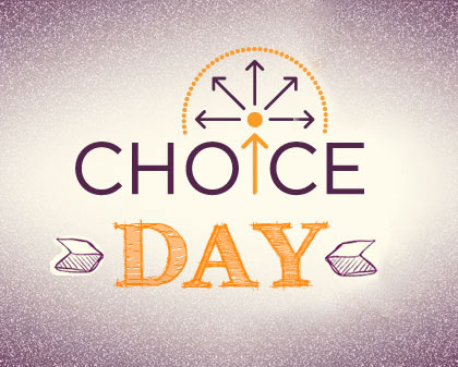 Image result for CHOICE DAY
